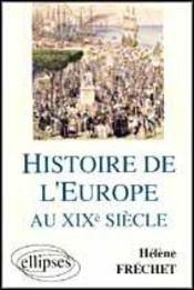 Histoire De L'Europe Au Xixe Siecle - Intérieur - Format classique