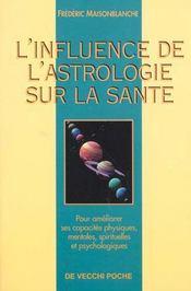 L'Influence De L'Astrologie Sur La Sante - Intérieur - Format classique