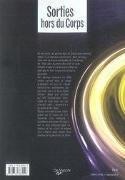 Sorties hors du corps ; sur les chemins du voyage intérieur - 4ème de couverture - Format classique