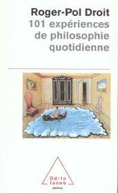 101 Experiences De Philosophie Quotidienne - Intérieur - Format classique