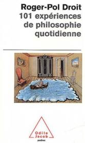101 Experiences De Philosophie Quotidienne - Couverture - Format classique