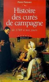 Histoire des cures de campagne de 1789 a nos jours - Couverture - Format classique