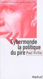 Cybermonde La Politique Du Pire ; Edition 2001 - Couverture - Format classique