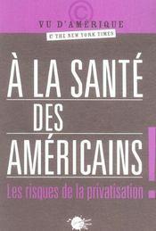 A La Sante Des Americains ! - Intérieur - Format classique