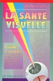 La Sante Visuelle - Couverture - Format classique