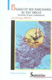 Bilbao Et Ses Marchands Au Xvi Siecle ; Genese D'Une Croissance - Intérieur - Format classique