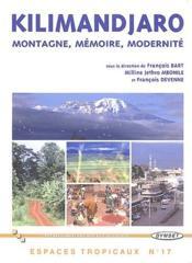 Kilimandjaro ; montagne, mémoire, modernité - Couverture - Format classique