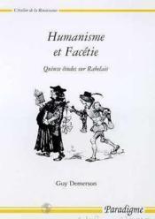 Humanisme et facetie - quinze etudes sur rabelais - Couverture - Format classique