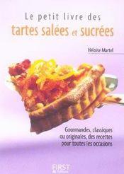 Le Petit Livre De Cuisine ; Des Tartes Salées Et Sucrées - Intérieur - Format classique