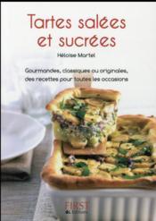Le Petit Livre De Cuisine ; Des Tartes Salées Et Sucrées - Couverture - Format classique