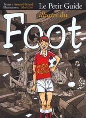 Le Petit Guide Du Football - Intérieur - Format classique