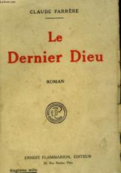 Le Dernier Dieu. - Couverture - Format classique