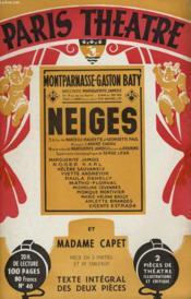 PARIS THEATRE N° 40 - NEIGES, trois actes de MARCELLE MAURETTE et GEORGETTE PAUL - MADAME CAPET, pièce en trois parties et dix tableaux de MARCELLE MAURETTE - Couverture - Format classique
