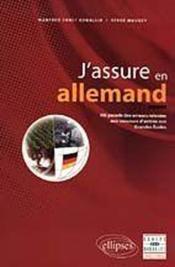J'Assure En Allemand Hit Parade Des Erreurs Relevees Aux Concours D'Entree Aux Grandes Ecoles - Couverture - Format classique