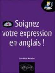 Soignez Votre Expression En Anglais ! - Couverture - Format classique