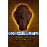 Le roi-Soleil de l'Egypte ; les memoires d'Amenophis III, le plus glorieux des pharaons - Couverture - Format classique