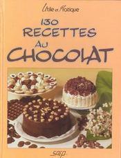 130 recettes au chocolat - Intérieur - Format classique
