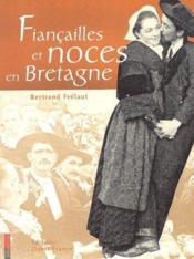 Fiançailles et noces en Bretagne - Couverture - Format classique