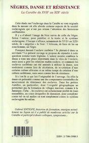 Negres, Danse Et Resistance ; La Caraibe Du Xvii Au Xix Siecle - 4ème de couverture - Format classique