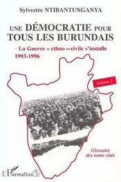 Une démocratie pour tous les burundais t.2 ; la guerre ethno-civile s'installe, 1993-1996 - Intérieur - Format classique