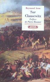 Sur Clausewitz - Nouvelle Edition - Intérieur - Format classique