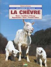 Les Cahiers De L'Elevage ; La Chevre - Intérieur - Format classique