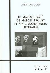 Mariage rate de marcel proust (le) - Intérieur - Format classique