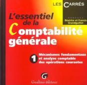 Essentiel De La Comptabilite Generale Tome 1 Operations Courantes (L') - Couverture - Format classique