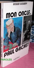 Mon Oncle, Paul Gachet - Couverture - Format classique