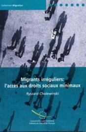 Migrants irreguliers : acces aux droits sociaux minimaux - Couverture - Format classique
