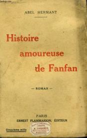 Histoire Amoureuse De Fanfan. - Couverture - Format classique