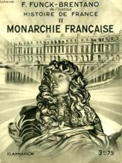Histoire De France Tome2 : Monarchie Francaise. Collection : Hier Et Aujourd'Hui. - Couverture - Format classique