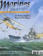 Revue - Marines Magazine - N°13 - Mai 1998 - La Flotte Anglaise Dans Le Pacifique - Le Kriegsmarine 1939-42 - Couverture - Format classique