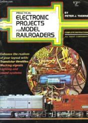 Pratical Electronic Projets For Model Railroaders - Couverture - Format classique
