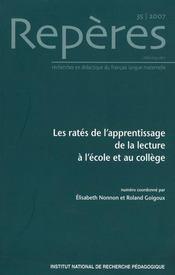 Reperes, n 35/2007. les rates de l'apprentissage de la lecture a l'e cole et au college - Intérieur - Format classique