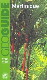 Geoguide ; Martinique (Edition 2003/2004) - Intérieur - Format classique