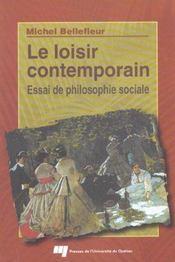 Le loisir contemporain ; essai de philosophie sociale - Intérieur - Format classique