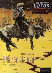 Péma ling t.3 ; yamantaka, seigneur de la mort - Intérieur - Format classique