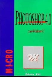 Vente livre :  Photoshop 4 pour windows 95  - Corinne Hervo
