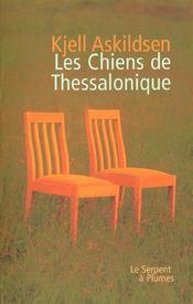 Les Chiens De Thessalonique - Intérieur - Format classique