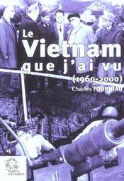 Le Vietnam Que J Ai Vu - Intérieur - Format classique