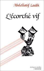 L'ecorché vif ; prosoèmes - Couverture - Format classique