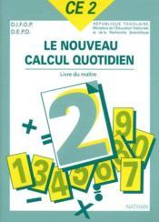 Le nouveau calcul quotidien ; CE2 ; livre du maître - Couverture - Format classique
