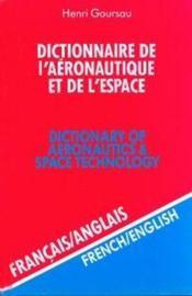 Dictionnaire de l'aeronautique et de l'espace t.2 ; francais-anglais - Couverture - Format classique