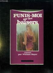 Punis Moi Par Des Baisers. - Couverture - Format classique