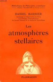 Les Atmospheres Stellaires. Collection : Bibliotheque De Philosophie Scientifique. - Couverture - Format classique