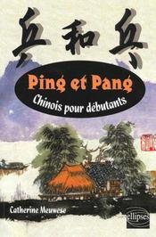 Ping Et Pang Chinois Pour Debutants - Intérieur - Format classique