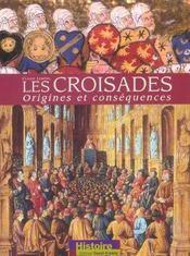 Les Croisades - Origines Et Consequences - Intérieur - Format classique