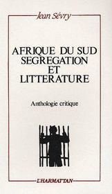 Afrique du sud ; ségregation et littérature - Couverture - Format classique