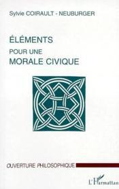 Éléments pour une morale civique - Couverture - Format classique